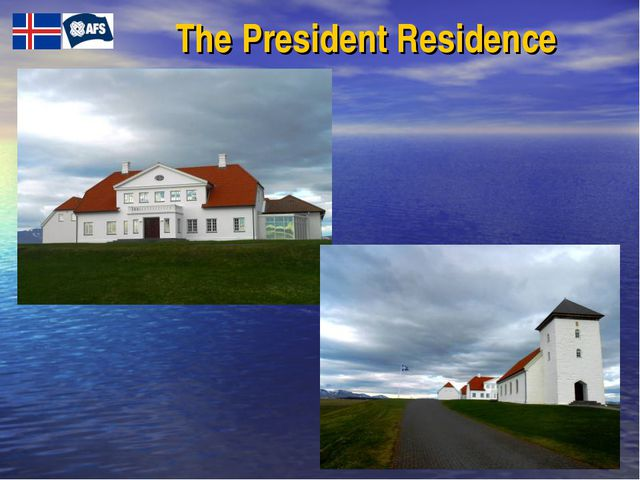 Тhe President Residence