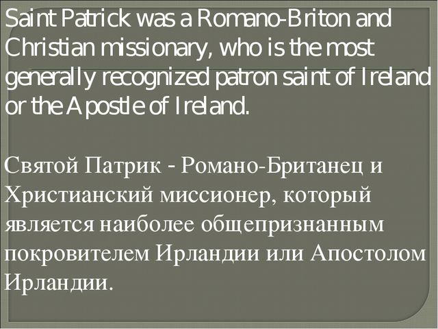 Saint Patrick was a Romano-Briton and Christian missionary, who is the most g...