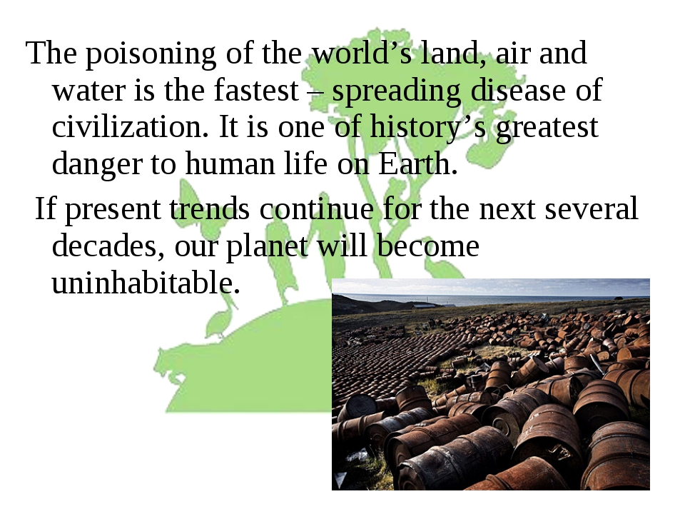 The poisoning of the world's land, air and water is the fastest – spreading d...