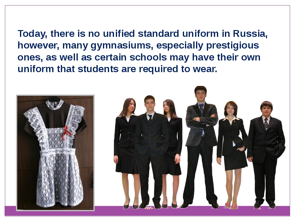 Today, there is no unified standard uniform in Russia, however, many gymnasiu...
