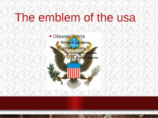 The emblem of the usa