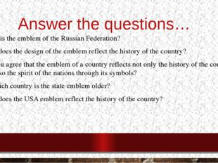 Answer the questions… What is the emblem of the Russian Federation? How does
