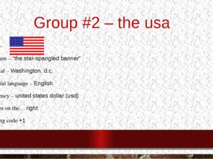 "Group #2 – the usa Flag – Anthem – ""the star-spangled banner"" Capital – Washi"