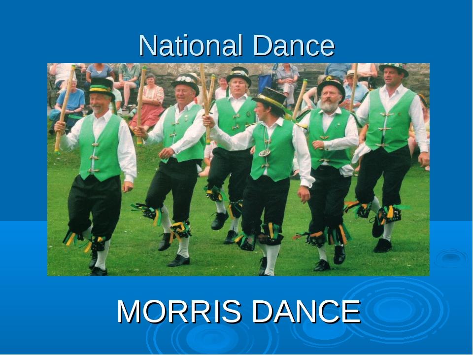 National Dance MORRIS DANCE