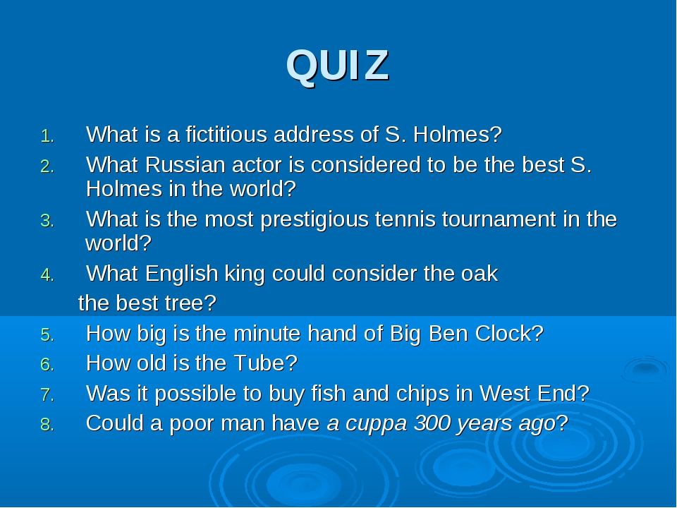 QUIZ What is a fictitious address of S. Holmes? What Russian actor is conside...