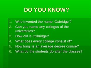 DO YOU KNOW? Who invented the name 'Oxbridge'? Can you name any colleges of t