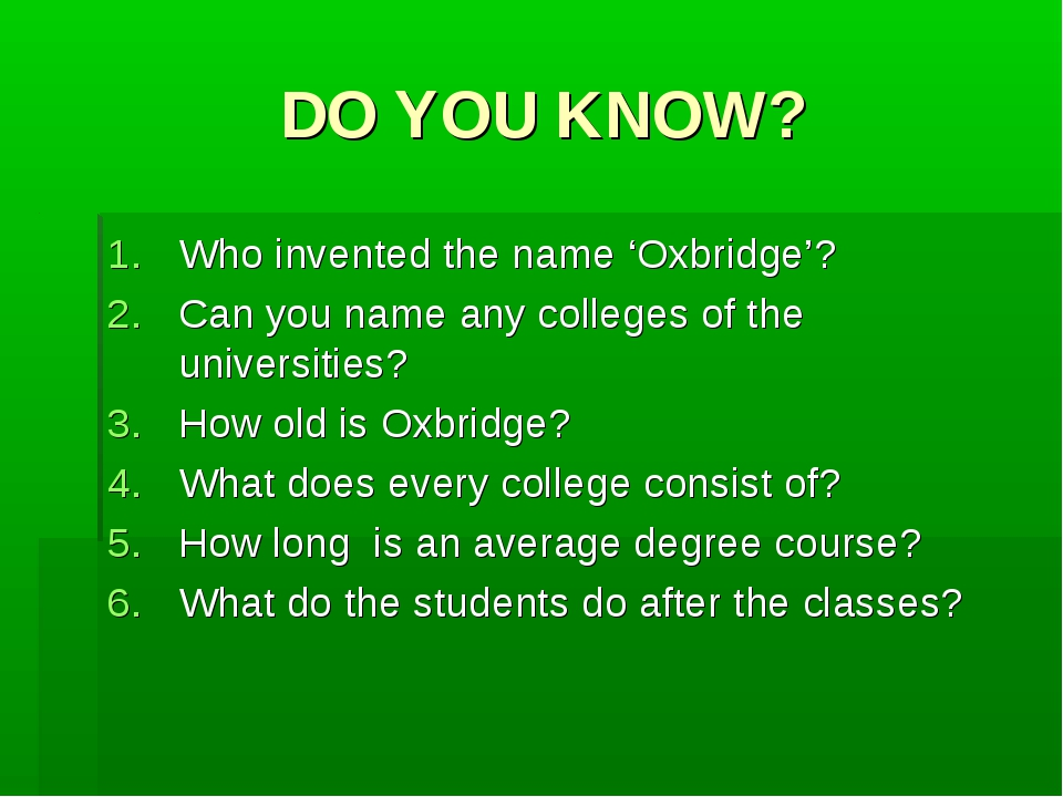 DO YOU KNOW? Who invented the name 'Oxbridge'? Can you name any colleges of t...