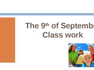 The 9th of September Class work