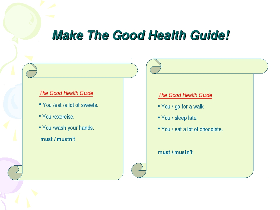 Make The Good Health Guide! The Good Health Guide You / go for a walk You / s...
