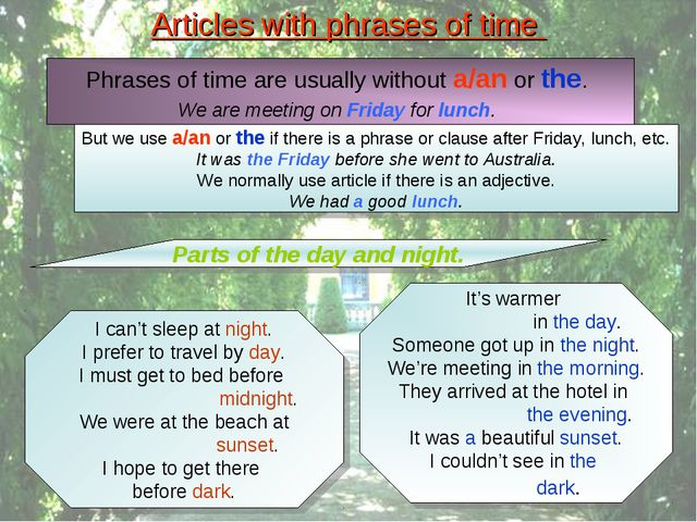 Articles with phrases of time Parts of the day and night. I can't sleep at ni...