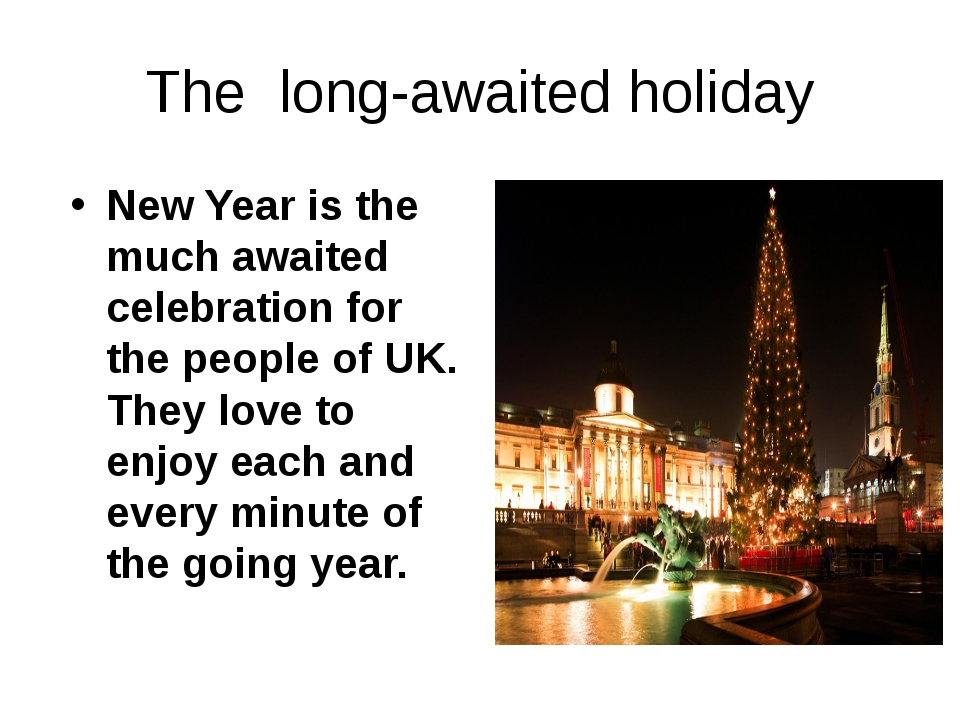 The long-awaited holiday New Year is the much awaited celebration for the peo...