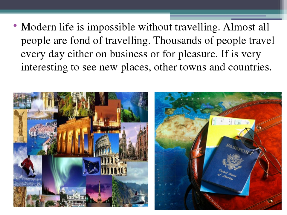 travelling for pleasure essay Travelling case essay sample  thousands of people travel every day on business or for pleasure if you travel for pleasure you can see wonderful monuments, cultural and historical places, to learn a lot about the history of the country you are visiting  travelling by plane is the fastest and the most convenient mean of travelling, but.