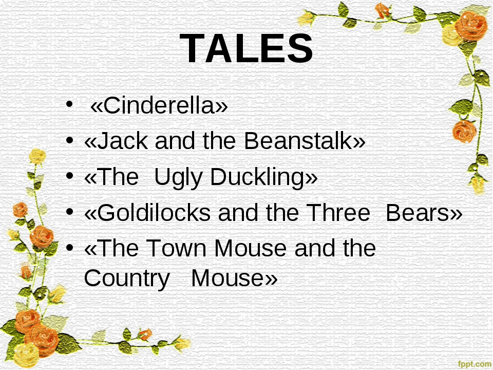 TALES «Cinderella» «Jack and the Beanstalk» «The Ugly Duckling» «Goldilocks a...