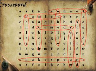 Crossword a s k w r s o n n e t v h a m l e t k s r r e e n a q l h b d s a l