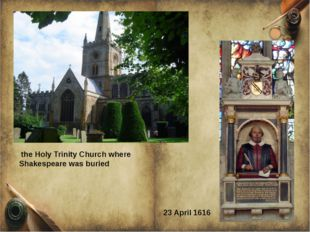 the Holy Trinity Church where Shakespeare was buried 23 April 1616