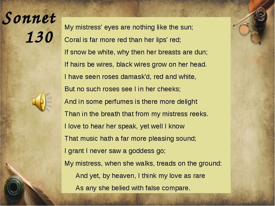 Sonnet My mistress' eyes are nothing like the sun; Coral is far more red than...