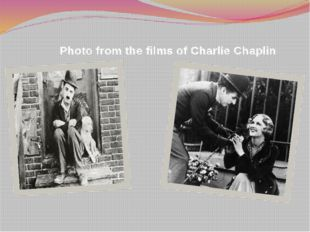 Photo from the films of Charlie Chaplin