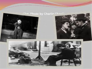 The Photo by Charlie Chaplin
