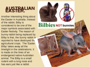 AUSTRALIAN EASTER. Another interesting thing about the Easter in Australia .I