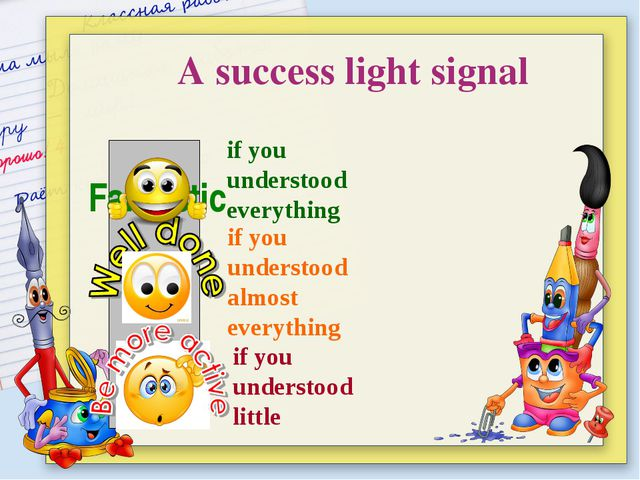 Fantastic A success light signal if you understood everything if you underst...