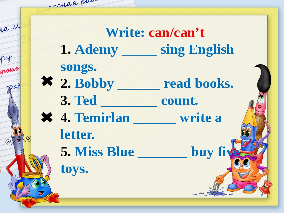Write: can/can't 1. Ademy _____ sing English songs. 2. Bobby ______ read book...