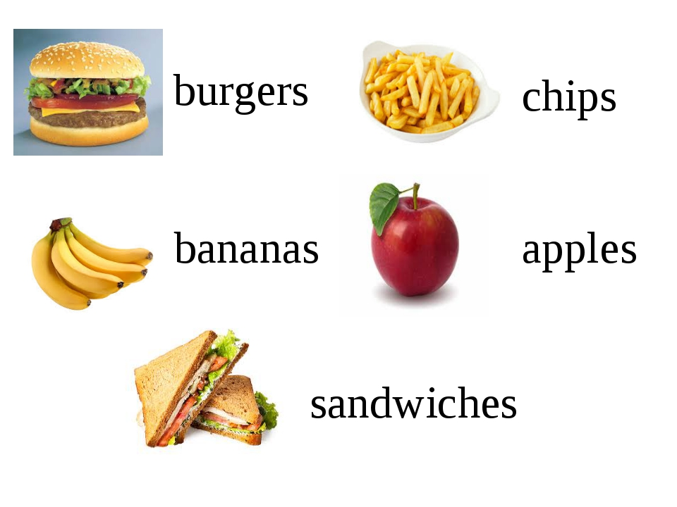 burgers apples bananas chips sandwiches