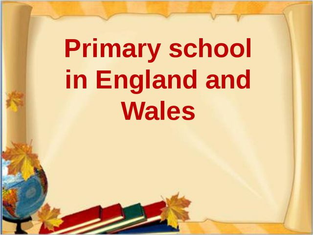 Primary school in England and Wales