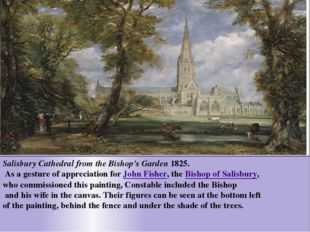 Salisbury Cathedral from the Bishop's Garden 1825. As a gesture of appreciati