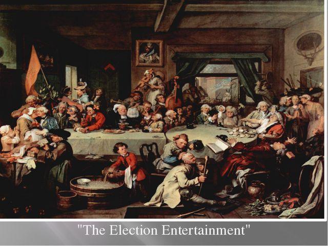 """The Election Entertainment"""