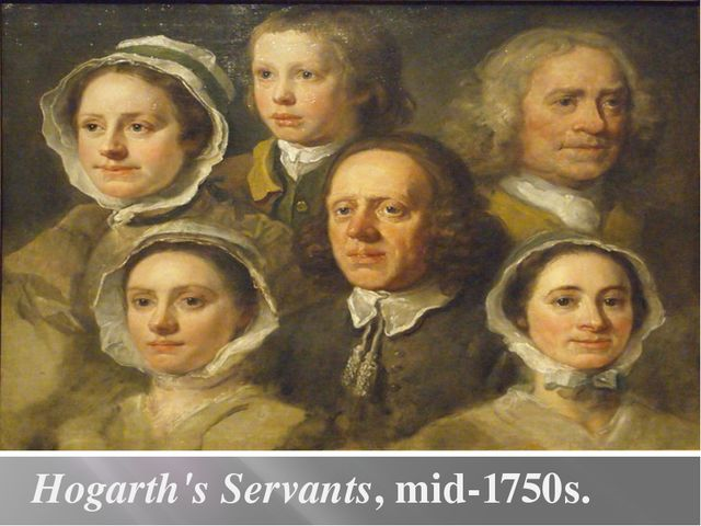 Hogarth's Servants, mid-1750s.