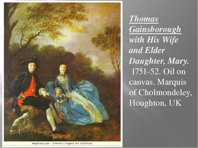Thomas Gainsborough with His Wife and Elder Daughter, Mary. 1751-52. Oil on c...