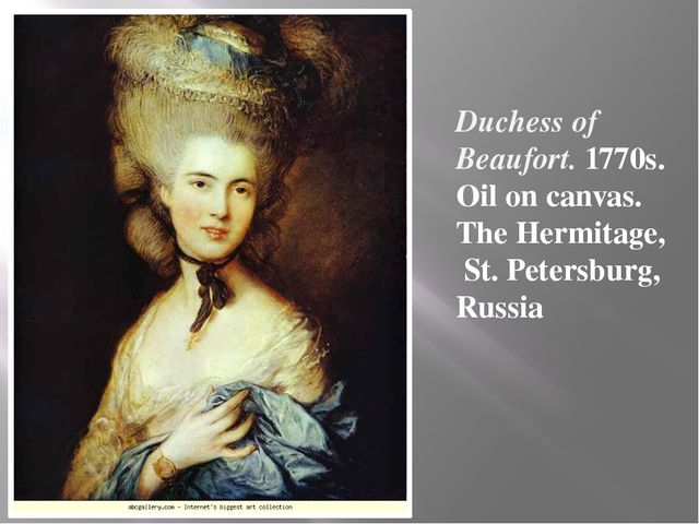 Duchess of Beaufort. 1770s. Oil on canvas. The Hermitage, St. Petersburg, Rus...