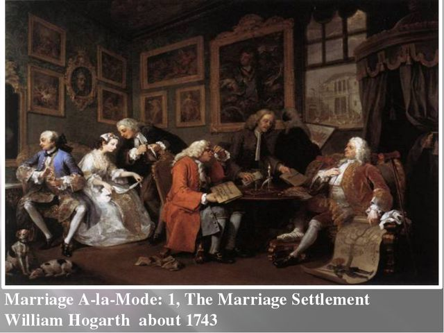 Marriage A-la-Mode: 1, The Marriage Settlement William Hogarth about 1743