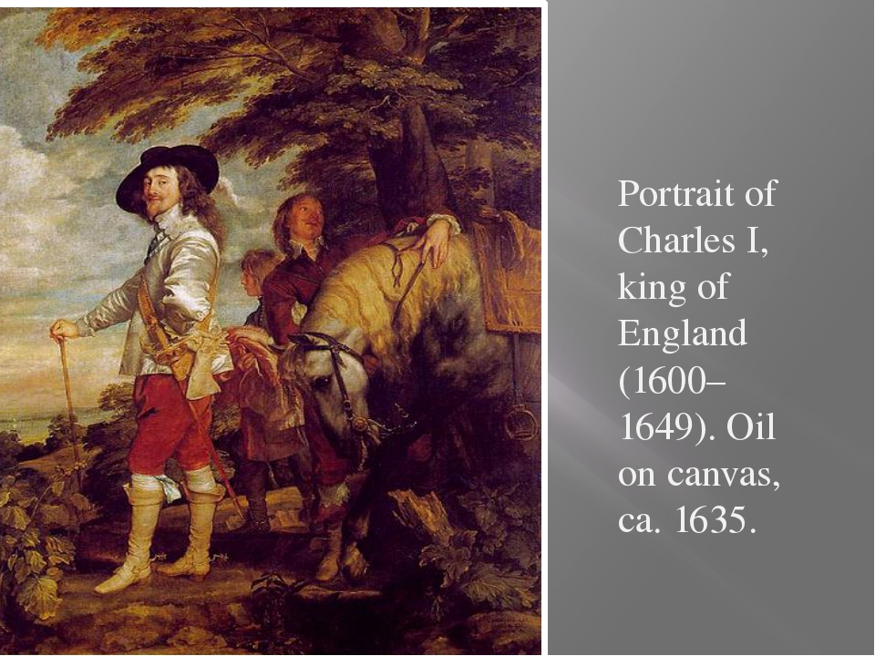 Portrait of Charles I, king of England (1600–1649). Oil on canvas, ca. 1635.