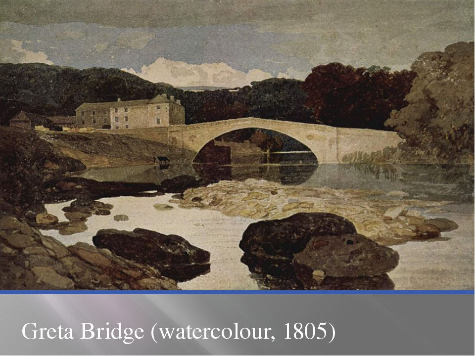 Greta Bridge (watercolour, 1805)