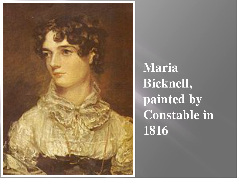 Maria Bicknell, painted by Constable in 1816