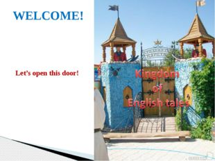 WELCOME! Let's open this door!