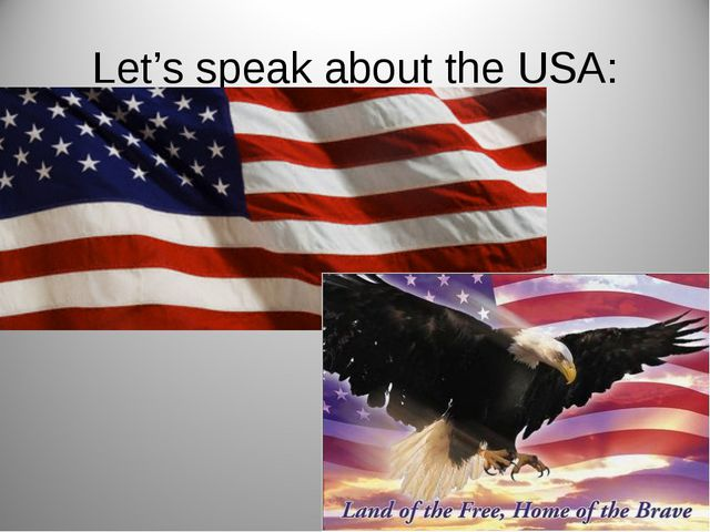 Let's speak about the USA: