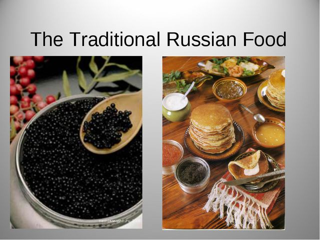 The Traditional Russian Food