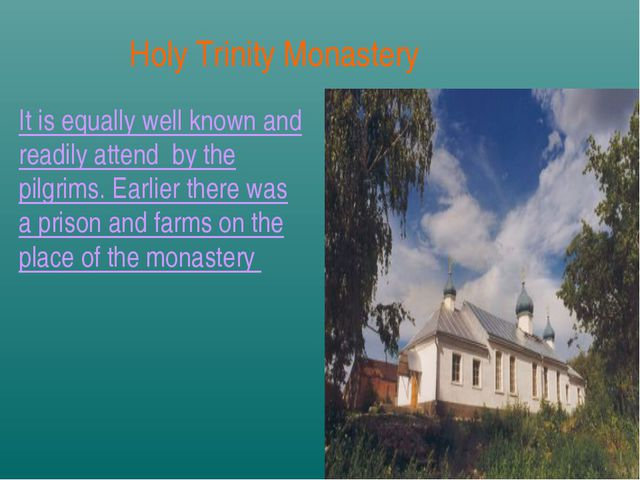 It is equally well known and readily attend by the pilgrims. Earlier there wa...