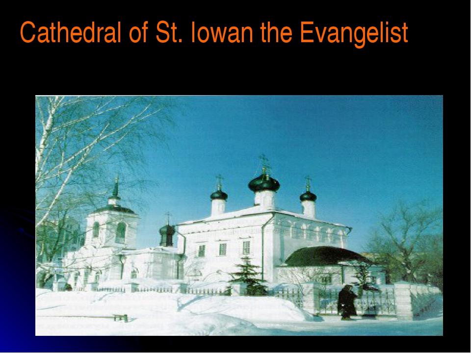 Cathedral of St. Iowan the Evangelist