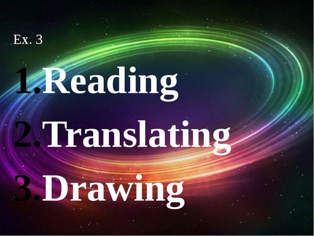 Ex. 3 Reading Translating Drawing