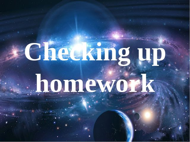 Checking up homework