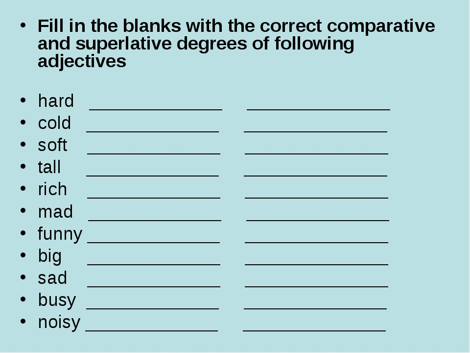 Fill in the blanks with the correct comparative and superlative degrees of fo...