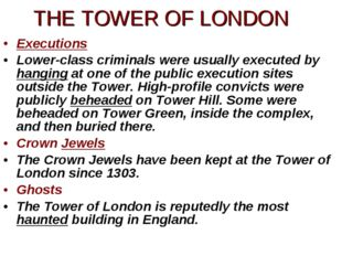 Executions Lower-class criminals were usually executed by hanging at one of t