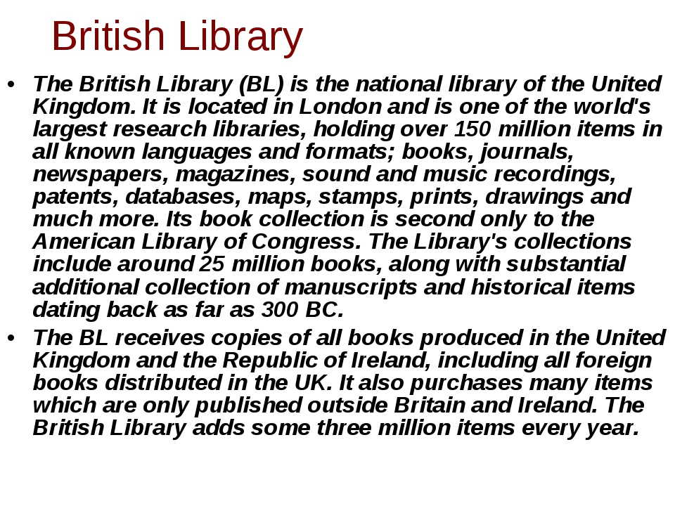 The British Library (BL) is the national library of the United Kingdom. It is...