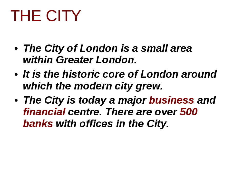 The City of London is a small area within Greater London. It is the historic...