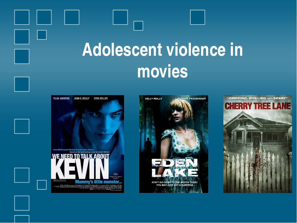 Adolescent violence in movies