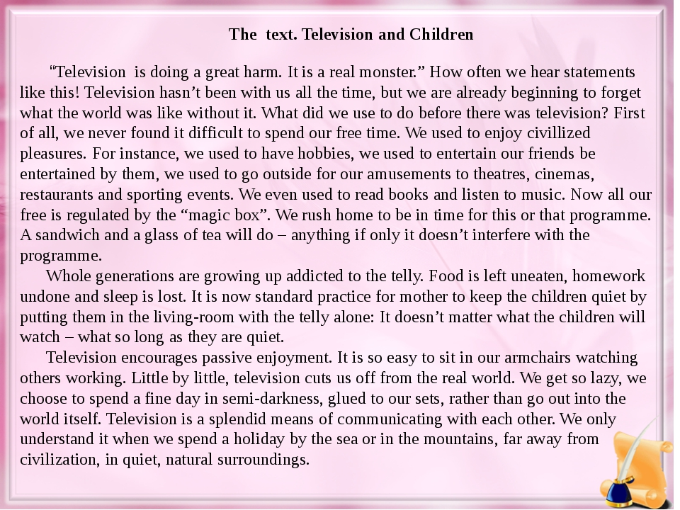"""The text. Television and Children """"Television is doing a great harm. It is a..."""