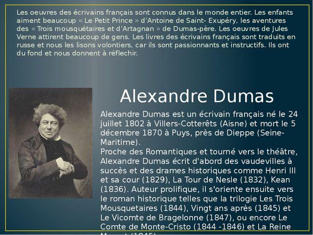 Les oeuvres des écrivains français sont connus dans le monde entier. Les enfa...